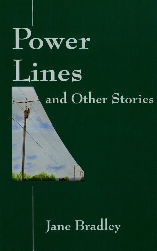 Powerlines and other Stories: Jane Bradley