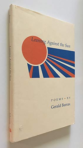 9781557282262: Leaning Against the Sun: Poems
