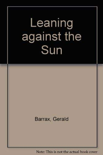 9781557282279: Leaning Against the Sun: Poems