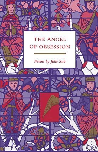 9781557282477: Angel of Obsession (Arkansas Poetry Award Series)