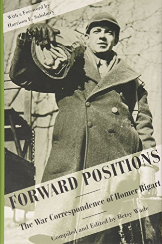 9781557282576: Forward Positions: The War Correspondence of Homer Bigart