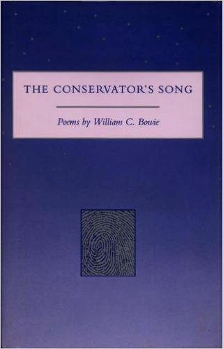 Conservators Song Poems: William C Bowie