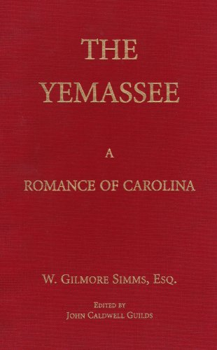 9781557283023: The Yemassee: A Romance of Carolina (The Simms Series)