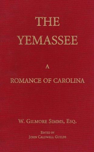 9781557283023: The Yemassee: A Romance of Carolina (The Simms Series)