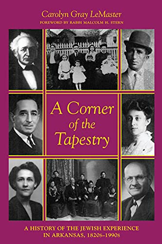 9781557283047: A Corner of the Tapestry: A History of the Jewish Experience in Arkansas, 1820s-1990s