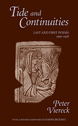 Tide and Continuities: Last and First Poems 1995-1938