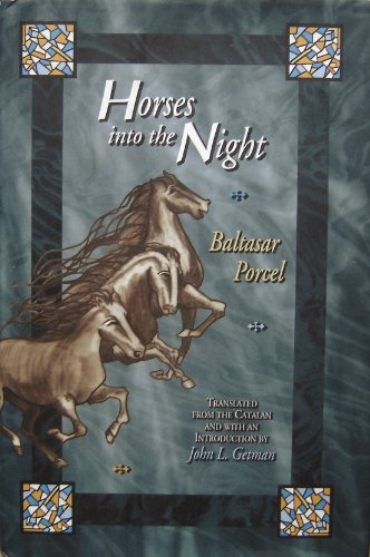 Horses into the Night.: Porcel, Baltasar