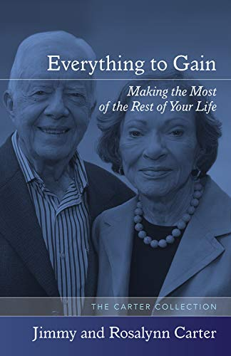 9781557283887: Everything to Gain: Making the Most of the Rest of Your Life