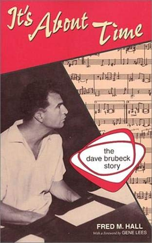 9781557284051: It's About Time: The Dave Brubeck Story