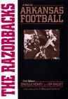 9781557284297: The Razorbacks: A Story of Arkansas Football
