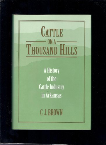 9781557284396: CATTLE ON A THOUSAND HILLS
