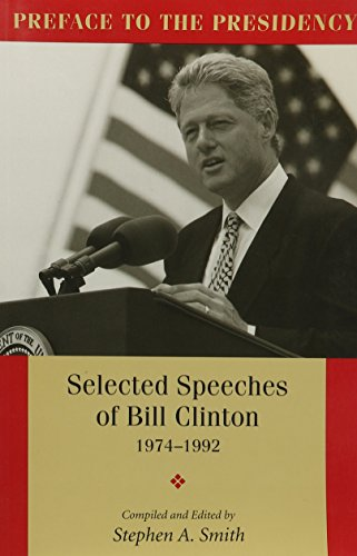 9781557284419: PREFACE TO THE PRESIDENCY, SELECTED SPEECHES OF BILL CLINTON 1974-1992