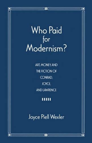 9781557284457: Who Paid for Modernism?