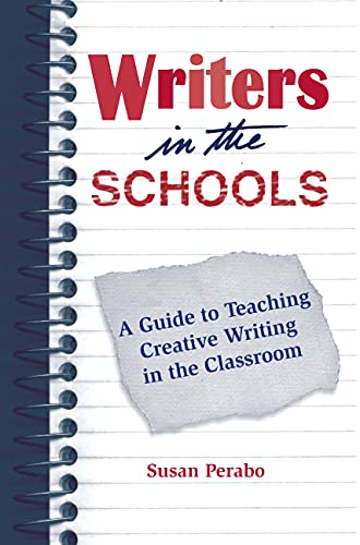 9781557284921: Writers in the Schools: A Guide to Teaching Creative Writing in the Classroom