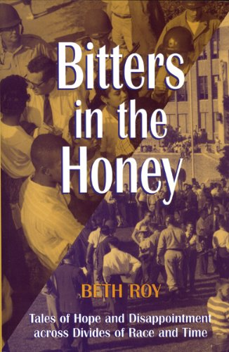 9781557285546: Bitters in the Honey: Tales of Hope and Disappointment across Divides of Race and Time