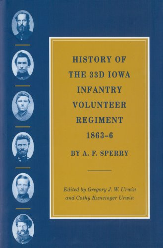9781557285775: History of the 33d Iowa Infantry Volunteer Regiment, 1863–6 (The Civil War in the West)