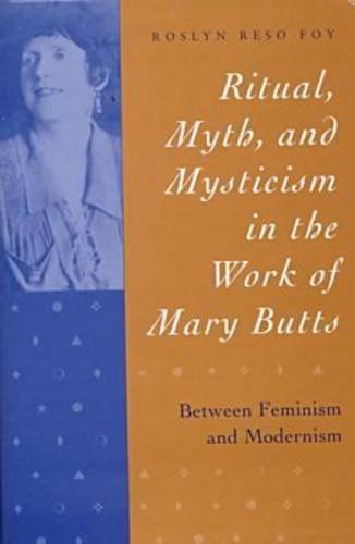 9781557285812: Ritual, Myth, and Mysticism in the Work of Mary Butts: Between Feminism and Modernism