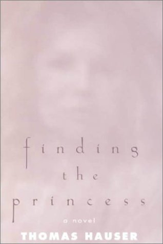 9781557286154: Finding the Princess: A Novel