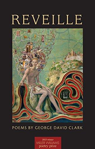 Reveille: Poems (Miller Williams Poetry Series): Clark, George David
