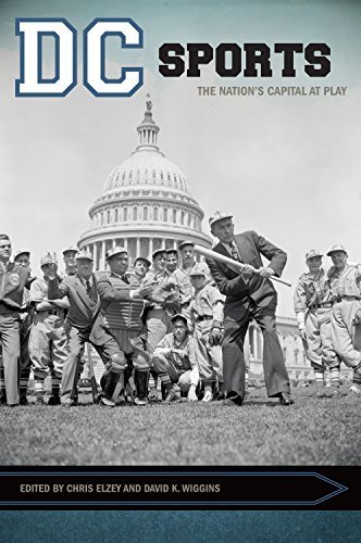 DC Sports: The Nation?s Capital at Play (Sport, Culture, and Society)