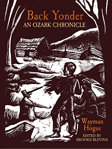 9781557286987: Back Yonder: An Ozark Chronicle