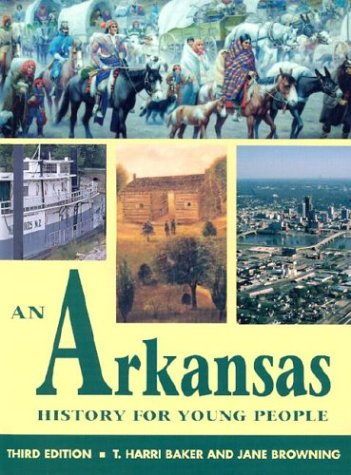 An Arkansas History for Young People (Hardback): T. Harri Baker