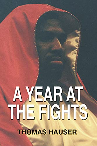 9781557287335: A Year at the Fights