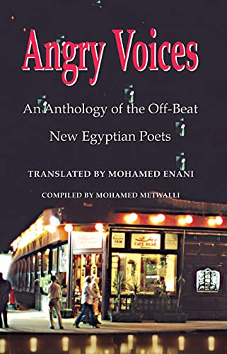 9781557287434: Angry Voices: An Anthology of the Off-Beat New Egyptian Poets