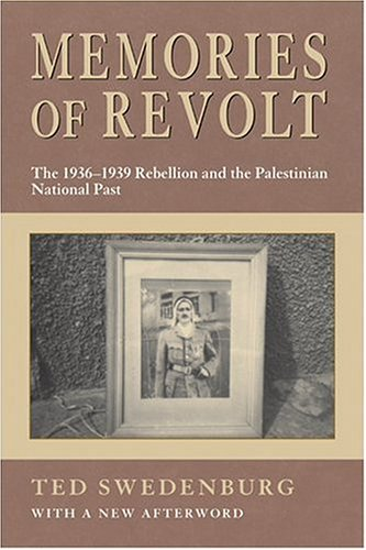 9781557287632: Memories of Revolt: The 1936–1939 Rebellion and the Palestinian National Past
