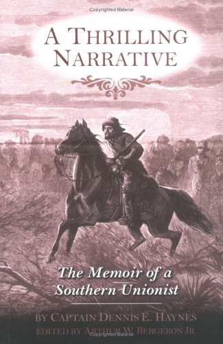 9781557288110: A Thrilling Narrative: The Memoir of a Southern Unionist (The Civil War in the West)
