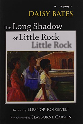 The Long Shadow of Little Rock: A Memoir: Bates, Daisy
