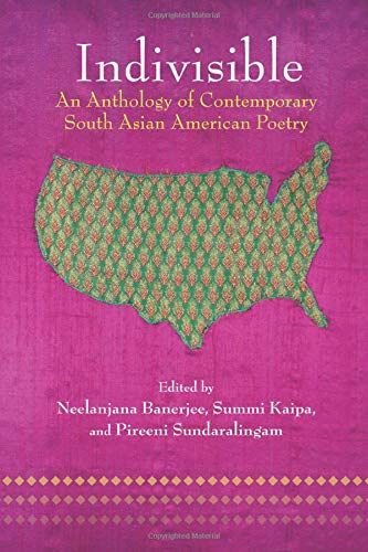 9781557289315: Indivisible: An Anthology of Contemporary South Asian American Poetry