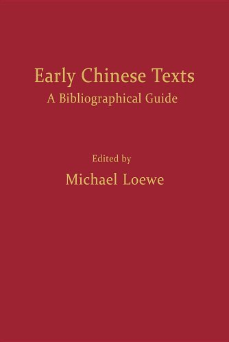 Early Chinese Texts: A Bibliographical Guide (Early