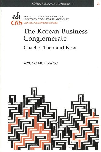 9781557290519: Korean Business Conglomerate: Chaebol Then and Now (Korea Research Monograph 21)