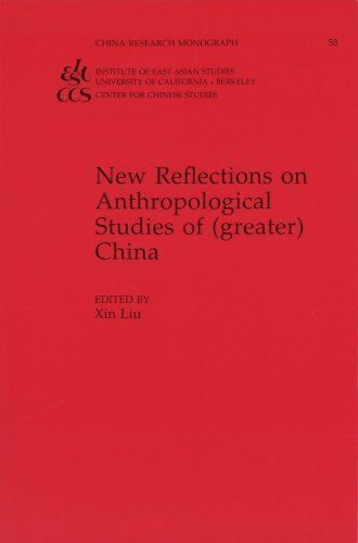 9781557290816: New Reflections on Anthropological Studies of (greater) China (China Research Monograph 58) (China Research Monographs, 58,)