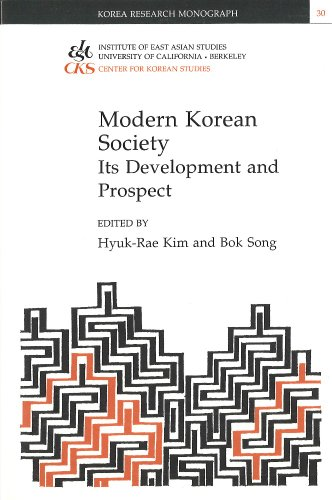 Modern Korean Society: Its Development and Prospect (Korea Research Monograph Series, No. 30): ...