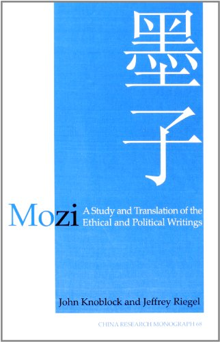 Mozi: A Study and Translation of the Ethical and Political Writings (China Research Monograph 68): ...