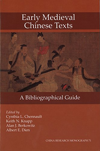 Early Medieval Chinese Texts: A Bibliographical Guide