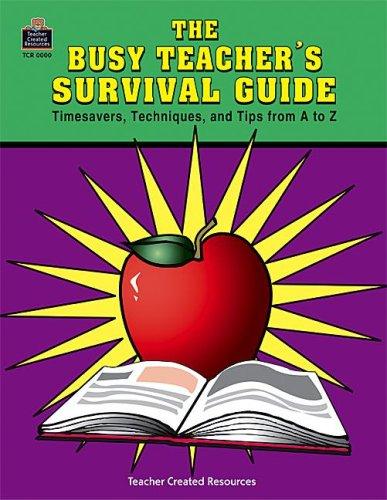 Busy Teacher's Survival Guide: Martin, Barbara Danforth