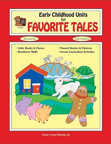 Early Childhood Units for Favorite Tales (Whole Language Units): Cerbus, Deborah P.