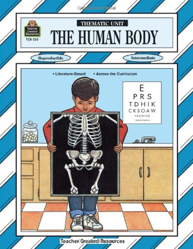 Human Body Thematic Unit (Thematic Units): David Jeffries