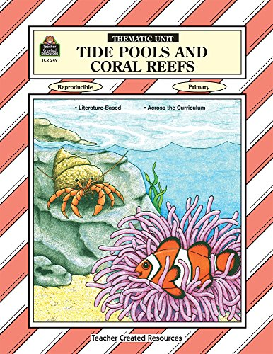 9781557342492: Tide Pools & Coral Reefs Thematic Unit