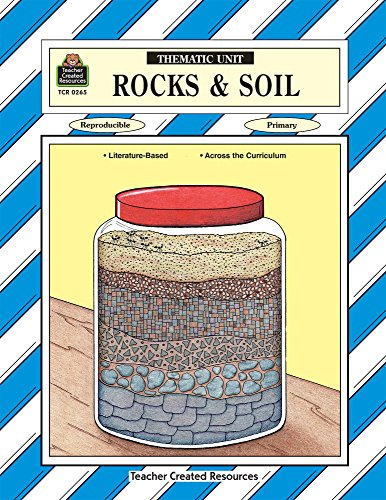 9781557342652: Rocks & Soil Thematic Unit (A Thematic Units Series)