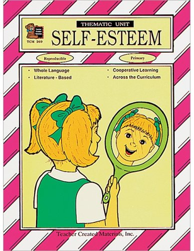 9781557342690: Self-Esteem Thematic Unit (A Thematic Units Series)