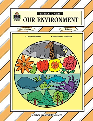 Our Environment Thematic Unit (Workbook): Sterling, Mary Ellen