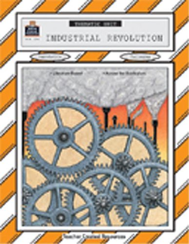 9781557342942: Industrial Revolution Thematic Unit (Thematic Units)