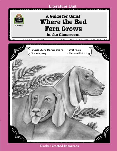 9781557344007: Literature Unit: A Guide for Where the Red Fern Grows