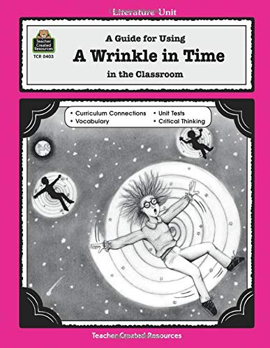 9781557344038: A Guide for Using A Wrinkle in Time in the Classroom (Literature Unit)