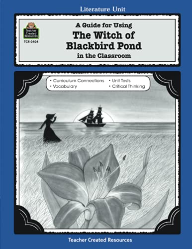 A Guide for Using The Witch of: Rice, Dona Herweck