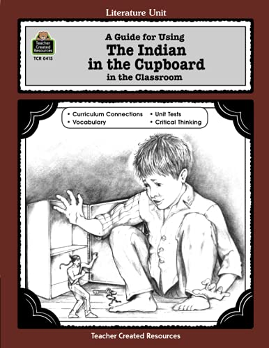 9781557344151: A Guide for Using The Indian in the Cupboard in the Classroom (Literature Units)